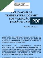 A elevação da temperatura x variação de tensão