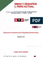 S03.s3-MATERIAL-DE-TRABAJO-3-PPT-SESIÓN-03-Aspectos-Económicos-de-la-República-Aristocrática (1) (1)