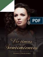 Victimas de sus sentimientos - Vanny Ferrufino