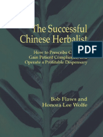 Flaws, Bob;  Wolfe, Honora - The Successful Chinese Herbalist (2005).pdf