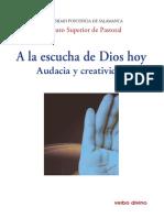 A la escucha de Dios hoy y audacia creativa - Jose Luis Segovia Bernabé