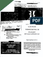 Launch Vehicle No. 12 Flight Evaluation
