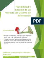 Factibilidad y Planeación de un Proyecto de Sistema