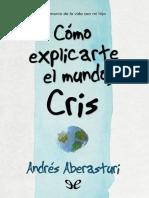 Aberasturi, Andres - Como explicarte el mundo, Cris [49159] (r1.0)