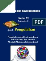 B. Penerapan Sistem Produksi Makanan Internasional berdasarkan Daya Dukung Daerah