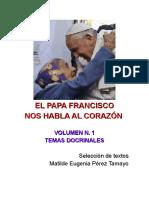 EL PAPA FRANCISCO NOS HABLA AL CORAZÓN - TEMAS DOCTRINALES N.1
