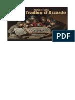 Stefano Fanton - Il Trading d'Azzardo (2018)