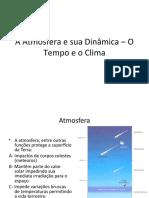 A Atmosfera e sua Dinamica O Tempo I115201092927.ppt