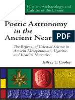 (History, Archaeology, and Culture of the Levant 5) Jeffrey L. Cooley - Poetic Astronomy in the Ancient Near East_ The Reflexes of Celestial Science in the Ancient Mesoptamian,Ugaritic and Israel Narr.pdf