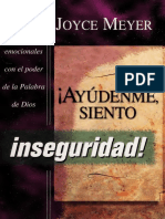 ¡Ayúdenme, siento Inseguridad! - Joyce Meyer