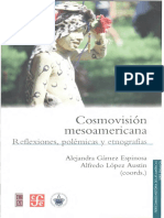 Cosmovisión Mesoamericana_ Reflexiones_ Polémicas y Etnografías_ Alejandra Gámez Espinosa y Alfredo López Austin