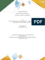 TRABAJO COLABORATIVO PASO 4 - ENFOQUES, TIPOS DE INVESTIGACIÓN Y DISEÑO METODOLÓGICO