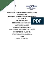 Cuestionario  Lipido grlucidos proteinas Cesar Macias Escamillas 1er Semestre Nutricion BIOQUIMICA EEST