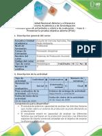 Guía de actividades y rubrica de evaluación - Fase 6 - Presentar la prueba objetiva abierta (POA)