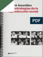 2011. Pierre Bourdieu. Las estrategias de reproducción social.pdf