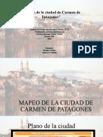 MAPEO DE LA CIUDAD DE CARMEN DE PATAGONES.pptx