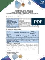 Guía de actividades y rubrica de evaluación - Fase 5 - Realizar Evaluación final POA, Síntesis del desarrollo del Proyecto