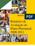 Avaliação do Plano Plurianual 2008-2011 - MEC