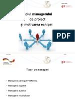 Sesiunea 3 - Rolul managerului de proiect si motivarea echpei