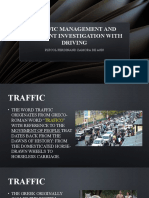 TRAFFIC MANAGEMENT AND ACCIDENT INVESTIGATION WITH DRIVING