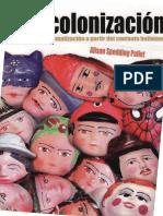 Spedding (2011) Descolonización. Crítica y problematización a partir del contexto boliviano