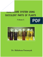 Healthcare System Using Succulent Parts of Plants Vol. 1