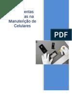 Ferramentas Utilizadas Na Manutenção de Celular