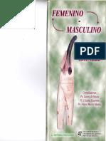 5 Güida, C. y López, A (2000) Aportes de los estudios de género en la comprensión de la masculinidad