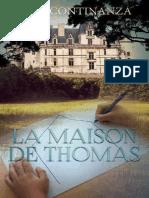 La maison de Thomas - Marie Continanza