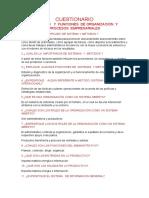 CUESTIONARIO                                     OBJETIVOS   Y  FUNCIONES  DE ORGANIZACIÓN  Y      PROCESOS  EMPRESARIALES