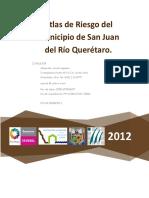 SEDESOL,2012. ATLAS DE RIESGOS SAN JUAN DEL RIO