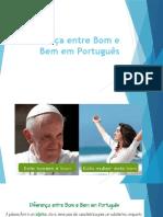 Diferença entre Bom e Bem em Português