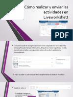 Cómo realizar y enviar las actividades en Liveworkshett