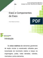 7 - Eixos e Elementos de Eixos
