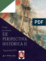 Revisión Eje Perspectiva Historica 2