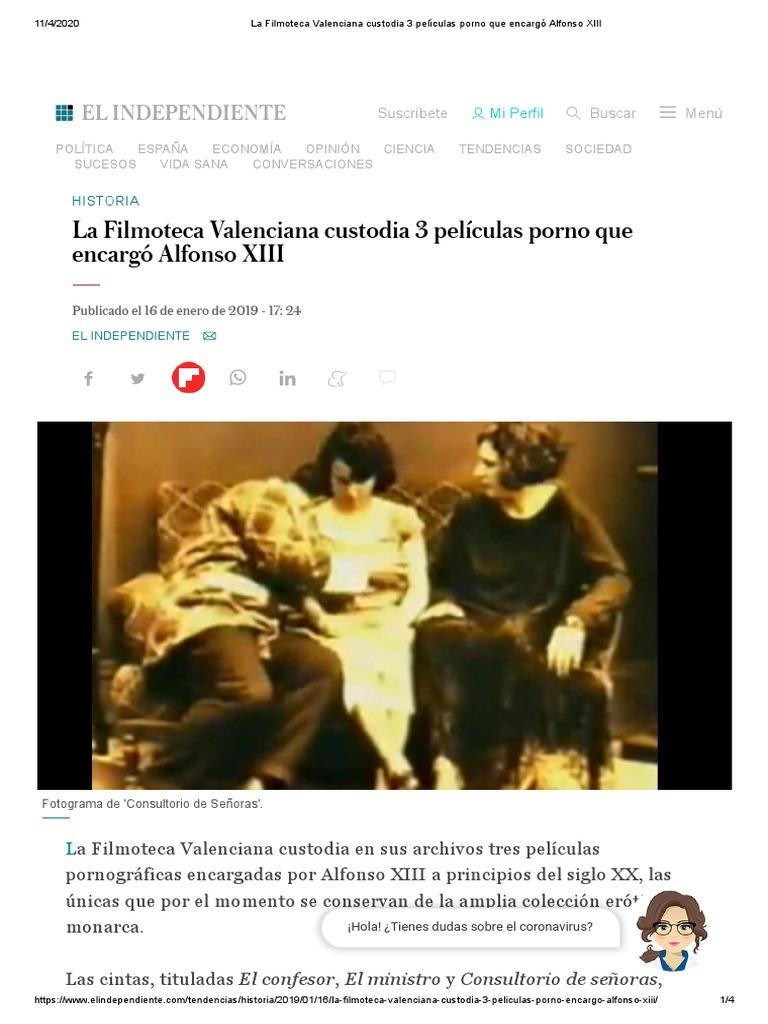Peliculas porno de principios del siglo xx La Filmoteca Valenciana Custodia 3 Peliculas Porno Que Encargo Alfonso Xiii Pelicula Pornografica