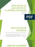 SEÑALIZACION DE SEGURIDAD DENTRO DE LA EMPRESA PETROLERA