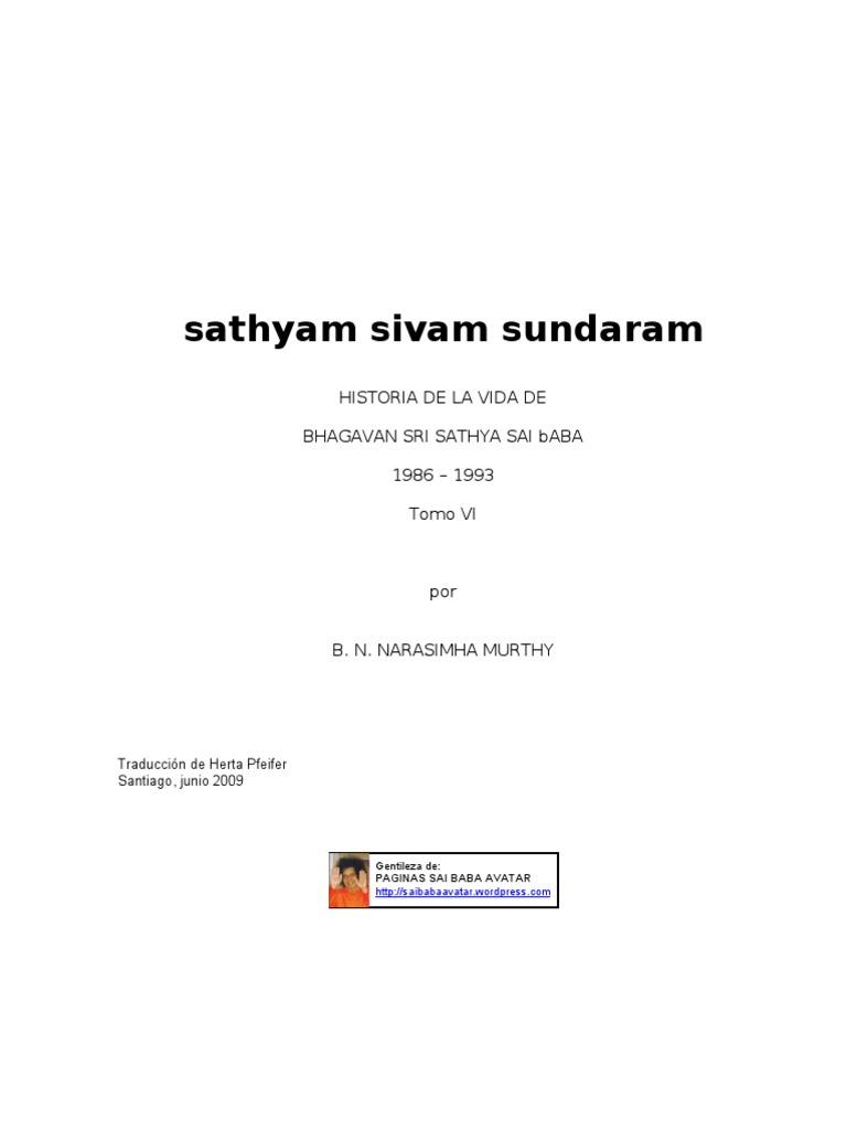La Vida de Sai Baba - Sathya Shivam Sundaram VI