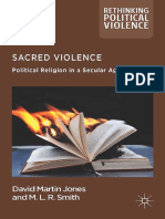 Sacred Violence Political Religion in a Secular Age by David Martin Jones, M. L. R. Smith (auth.) (z-lib.org).pdf