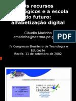 Os recursos tecnológicos e a escola do futuro