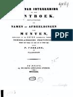 Berigt van inteekening op een muntboek bevattende de namen en afbeeldingen van munten, geslagen in de Zeven voormalig vereenigde Nederlandsche Provincien, sedert den vrede van Gent tot op onzen tijd / door P. Verkade