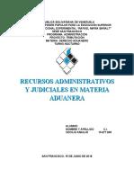 TRABAJO DE DERECHO ADUANERO SOBRE RECURSOS ADMINISTRATIVOS Y JUDICIALES