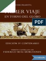 Primer viaje en torno del globo - Antonio Pigafetta.pdf