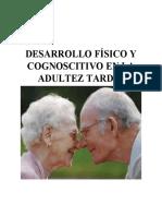 DESARROLLO FÍSICO Y COGNOSCITIVO EN LA ADULTEZ TARDÍA.docx