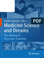 Medicine Science and Dreams - The Making of Physician-Scientists - D. Schwartz (Springer, 2011) WW