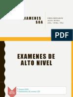SOA_EXAMENES ALTO NIVEL (1) (1).pptx