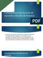 Caracteristicas del derecho de sucesión o derecho de