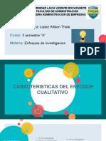 CARACTERISTICAS DEL ENFOQUE CUALITATIVO 1