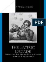 Amy Wiese Forbes - The Satiric Decade_ Satire and the Rise of Republican Political Culture in France, 1830-1840 (2010).pdf