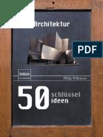 Philip Wilkinson (auth.) - 50 Schlüsselideen Architektur-Springer Spektrum (2013).pdf